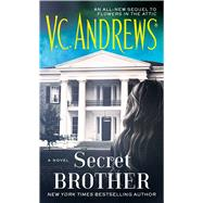 Secret Brother by Andrews, V.C., 9781476792354