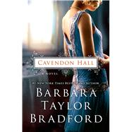 Cavendon Hall A Novel by Bradford, Barbara Taylor, 9781250032355