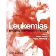 Leukemias : Principles and Practice of Therapy