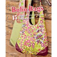 Boho Bags 15 unique and stylish bags to make by Schmitz, Beate, 9781782212355