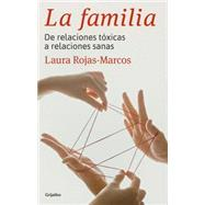 La familia / The Family by Rojas-marcos, Laura, 9788425352355
