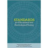 Standards for Educational and Psychological Testing (2014 edition) by AERA, 9780935302356