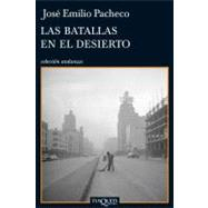Las batallas en el desierto / Battles in the Desert by Pacheco, Jose Emilio, 9788483832356
