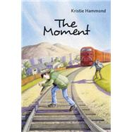 The Moment by Hammond, Kristie, 9781550392357