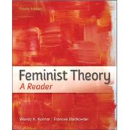 Feminist Theory: A Reader by Kolmar, Wendy; Bartkowski, Frances, 9780073512358