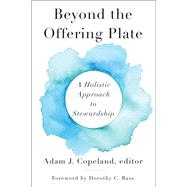 Beyond the Offering Plate by Copeland, Adam J., 9780664262358