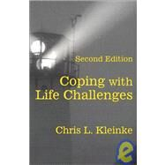 Coping With Life Challenges by Kleinke, Chris L., 9781577662358