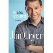 So That Happened by Cryer, Jon, 9780451472359