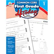 Common Core First Grade 4 Today by Carson-Dellosa Publishing Company, Inc., 9781483812359