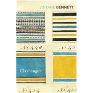 Clayhanger by Bennett, Arnold, 9781784872359