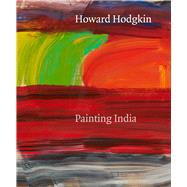 Howard Hodgkin by Bonacina, Andrew (CRT); Clayton, Eleanor, 9781848222359