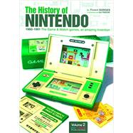 The History of Nintendo by Gorges, Florent; Yamazaki, Isao (COL); Daniel, Benjamin, 9782918272359