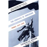 The Embrace of Unreason by Brown, Frederick, 9780307742360