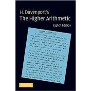 The Higher Arithmetic: An Introduction to the Theory of Numbers by H. Davenport, 9780521722360