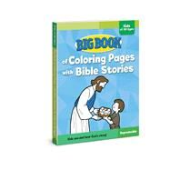 Big Book of Coloring Pages With Bible Stories for Kids of All Ages by Cook, David C., 9780830772360