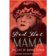 Red Hot Mama by Sklaroff, Lauren Rebecca, 9781477312360