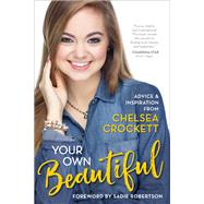 Your Own Beautiful by Crockett, Chelsea, 9780310762362