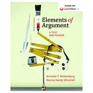 Elements of Argument A Text and Reader by Rottenberg, Annette T.; Winchell, Donna Haisty, 9781457662362