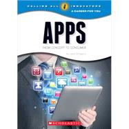 Apps: From Concept to Consumer by Gregory, Josh, 9780531212363