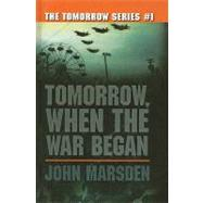 Tomorrow, When the War Began by Marsden, John, 9780756972363