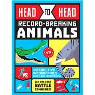Head to Head: Record-Breaking Animals by Brett, Anna, 9781783122363