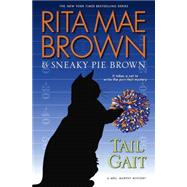 Tail Gait by BROWN, RITA MAE, 9780553392364