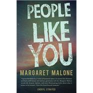 People Like You by Malone, Margaret, 9780989302364