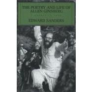 The Poetry and Life of Alan Ginsberg: A Narative Poem by Sanders, Ed, 9781590202364
