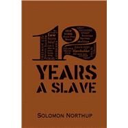 12 Years A Slave by Northup, Solomon, 9781626862364