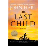 The Last Child A Novel by Hart, John, 9780312642365