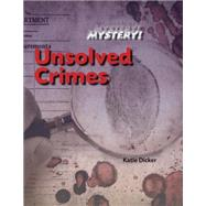 Unsolved Crimes by Dicker, Katie, 9781770922365