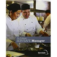 ServSafe ManagerBook with Online Exam Voucher by National Restaurant Association, 9780134812366