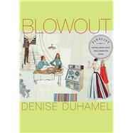 Blowout by Duhamel, Denise, 9780822962366