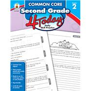 Common Core Second Grade 4 Today: Daily Skill Practice by Carson-Dellosa Publishing Company, Inc., 9781483812366