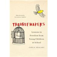 Troublemakers by Shalaby, Carla, 9781620972366