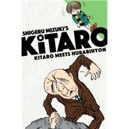 Kitaro Meets Nurarihyon by Mizuki, Shigeru; Davisson, Zack, 9781770462366