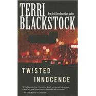 Twisted Innocence by Blackstock, Terri, 9780310332367
