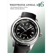 Wristwatch Annual 2016 by Braun, Peter; Radkai, Marton (CON), 9780789212368