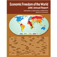 Economic Freedom of the World: 2006 Annual Report by Gwartney, James D., 9780889752368