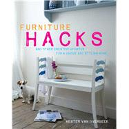 Furniture Hacks by Van Overbeek, Hester, 9781782492368