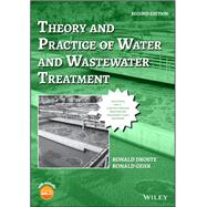 THEORY & PRACTICE OF WATER & WASTEWATER TREATMENT by Unknown, 9781119312369
