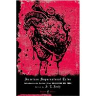 American Supernatural Tales by Joshi, S. T.; Joshi, S. T.; del Toro, Guillermo, 9780143122371
