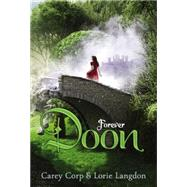 Forever Doon by Corp, Carey; Langdon, Lorie, 9780310742371