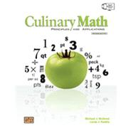 Culinary Math Principles and Applications by Mcgreal, Michael J., 9780826942371