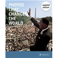 Photos That Changed the World by Stepan, Peter, 9783791382371