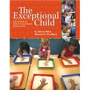 The Exceptional Child Inclusion in Early Childhood Education by Allen, Eileen K.; Cowdery, Glynnis Edwards, 9781285432373