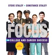 FOCUS on College and Career Success by Staley, Constance; Staley, Steve, 9781435462373