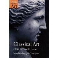 Classical Art From Greece to Rome by Beard, Mary; Henderson, John, 9780192842374