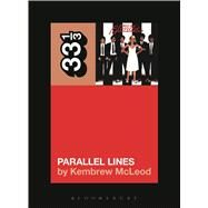Blondie's Parallel Lines by McLeod, Kembrew, 9781501302374