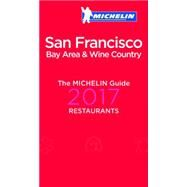 Michelin Guide San Francisco 2017 by Michelin Travel & Lifestyle, 9782067212374